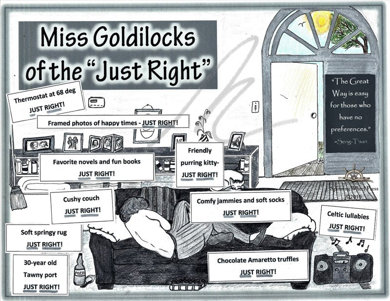 Miss Goldilocks of the Just Right